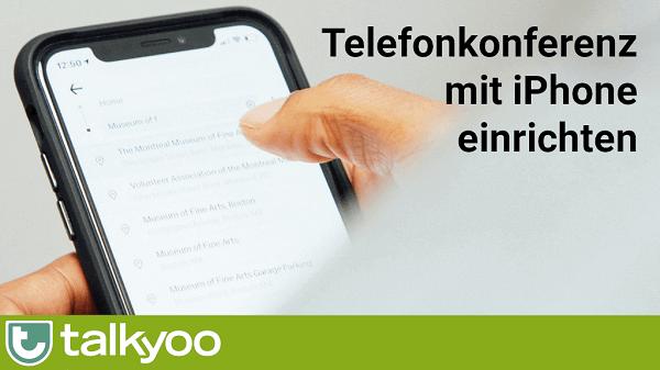 Telefonkonferenz am iPhone einrichten
