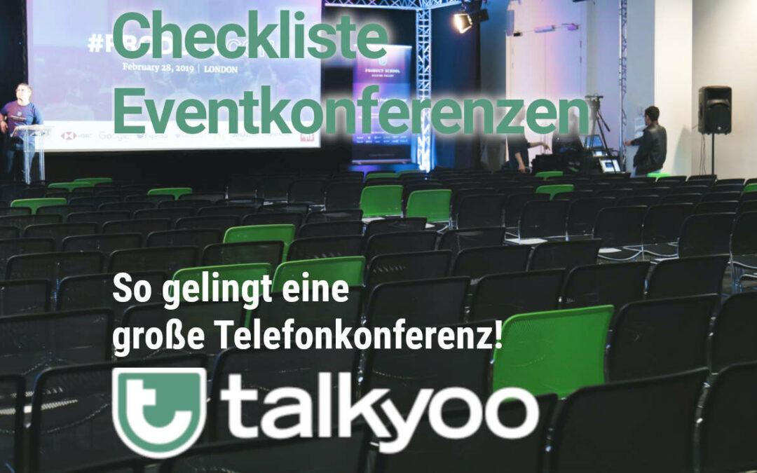 Checkliste für eine Eventkonferenz: So gelingt eine große Telefonkonferenz!